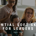 Essential Soft Skills for Leaders