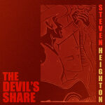 """""""The Devil's Share"""" by Steven Heighton: CDReview"""
