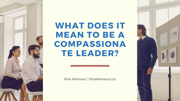 what-does-it-mean-to-be-a-compassionate-leader?