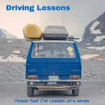 11 Things Driving Has Taught Me