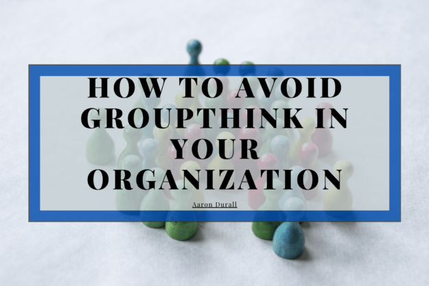 how-to-avoid-groupthink-in-your-organization