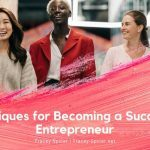 Techniques for Becoming a Successful Entrepreneur