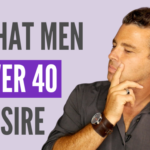 3 Qualities Men Over 40 Look For in a Woman