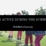 Staying Active During the Summer Heat