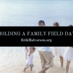 Holding a Family Field Day