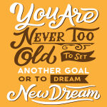 What's your big new dream? Is it bright and bold?