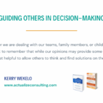 Guiding Others in Decision-Making