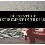 The State of Retirement in the U.S.