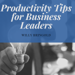 Productivity Tips for Business Leaders