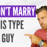 NEVER Marry a Man Who Has These 7 Habits