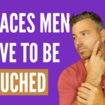 4 Ways to Touch a Man to Build INSTANT Attraction