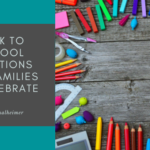 Back to School Traditions for Families To Celebrate