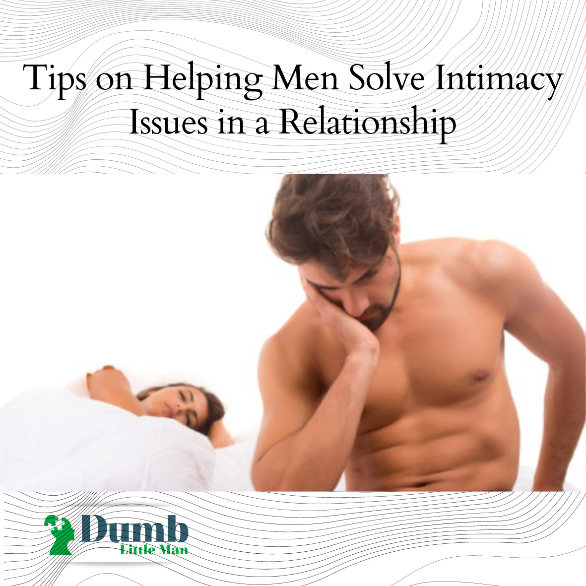 tips-on-helping-men-solve-intimacy-issues-in-a-relationship