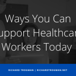 Ways You Can Support Healthcare Workers Today