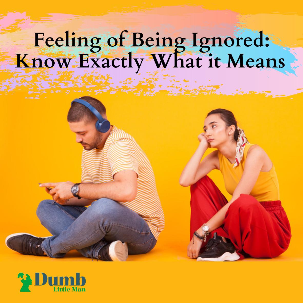 feeling-of-being-ignored:-know-exactly-what-it-means