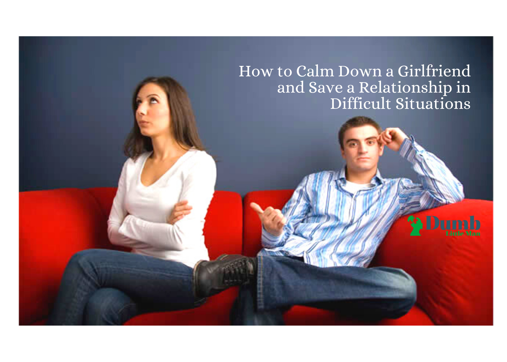 how-to-calm-down-a-girlfriend-and-save-a-relationship-in-difficult-situations